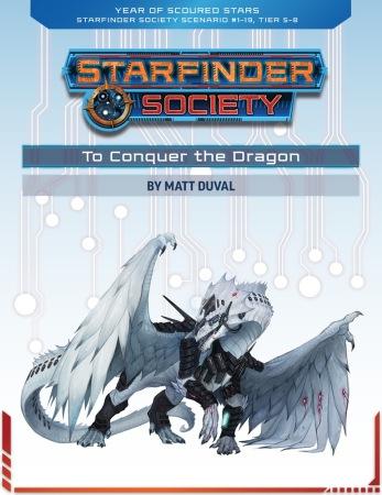 Starfinder Society Scenatio 1 - 19 To Conquer the Dragon