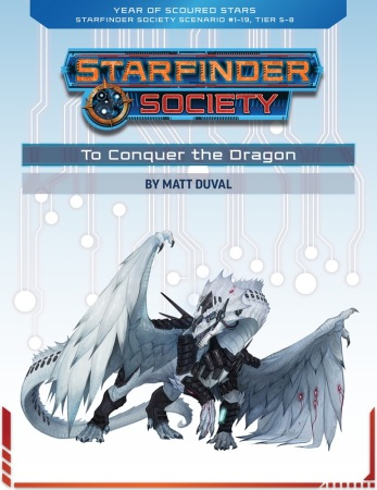 Starfinder Society Scenatio 1 - 19 To Conquer the Dragon
