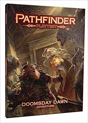 Pathfinder Playtest Doomsday Dawn