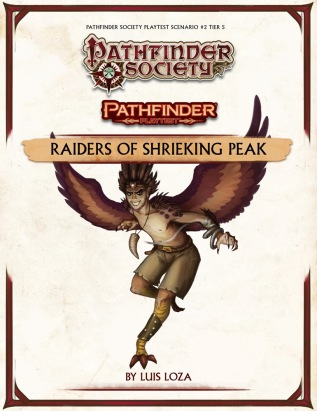 Pathfinder Playtest Society Scenario 2 Raiders of Shrieking Peak