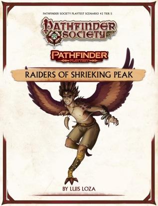 Pathfinder Playtest Society Scenario 2 Raiders of Shrieking Peak