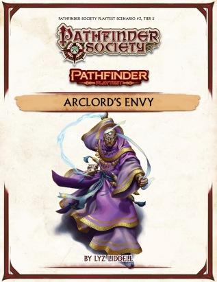 Pathfinder Playtest Society Scenario 3 Arclord's Envy