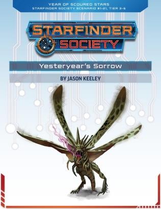 Yesteryear's Sorrow Starfinder 1-21