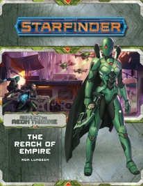 The Reach of Empire (Against the Aeon Throne 1 of 3)
