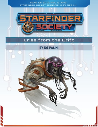 Cries from the Drift, Joe Pasini, Starfinder 1-04,
