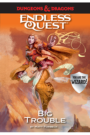 Endless Quest: Big Trouble