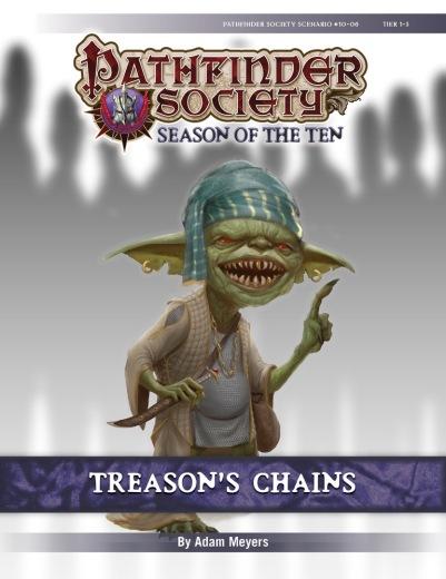 Pathfinder Society Scenario 10-06 - Treason's Chains