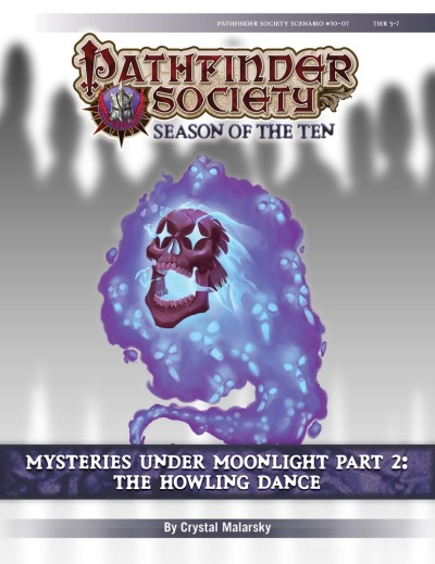 Pathfinder Society Scenario 10-07 - Mysteries Under Moonlight, Part 2, Howling Dance