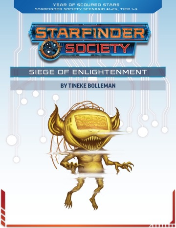 Starfinder Society Scenario #1-24 - Siege of Enlightenment