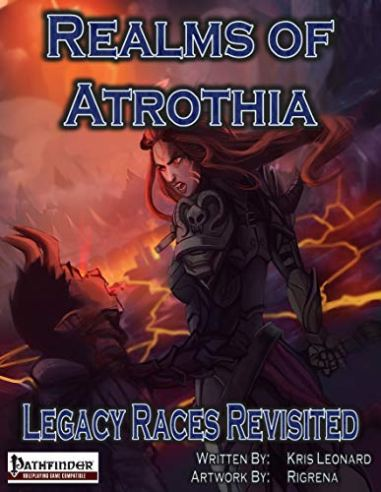 Sunburst Games Realms of Atrothia Legacy Races Revisited