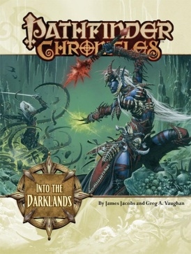 Into the Darklands by James Jacobs and Greg A. Vaughan