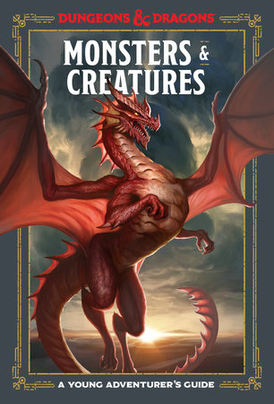 Dungeons & Dragons - Monsters & Creatures - A Young Adventurer's Guide