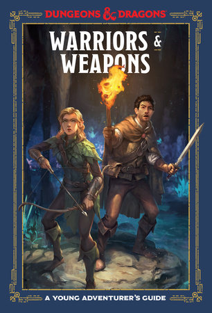 Dungeons & Dragons - Warriors & Weapons - A Young Aventurer's Guide