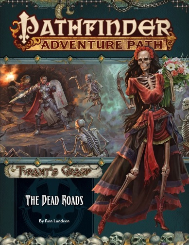Pathfinder Adventure Path Tyrant's Grasp The Dead Roads