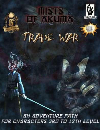 Mists of Akuma - Trade War