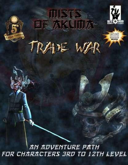 Trade War: A Mists of Akuma Adventure Path