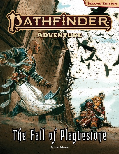 Pathfinder 2e Adventure: The Fall of Plaguestone