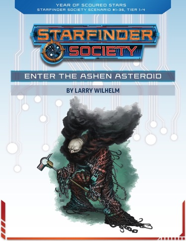 Enter the Ashen Asteroid by Larry Wilhelm