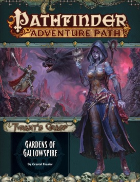 Gardens of Gallowspire (Tyrant's Grasp Book 4 of 6)