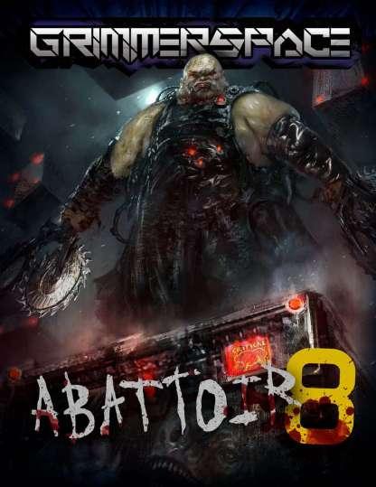 Grimmerspace: Abattoir 8
