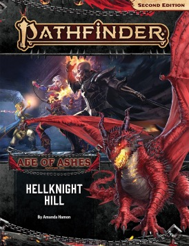 Pathfinder Adventure Path: Hellknight Hill (Age of Ashes 1 of 6)